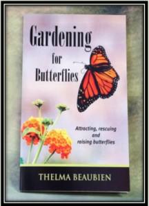 Gardening for Butterflies - Thelma Beaubien