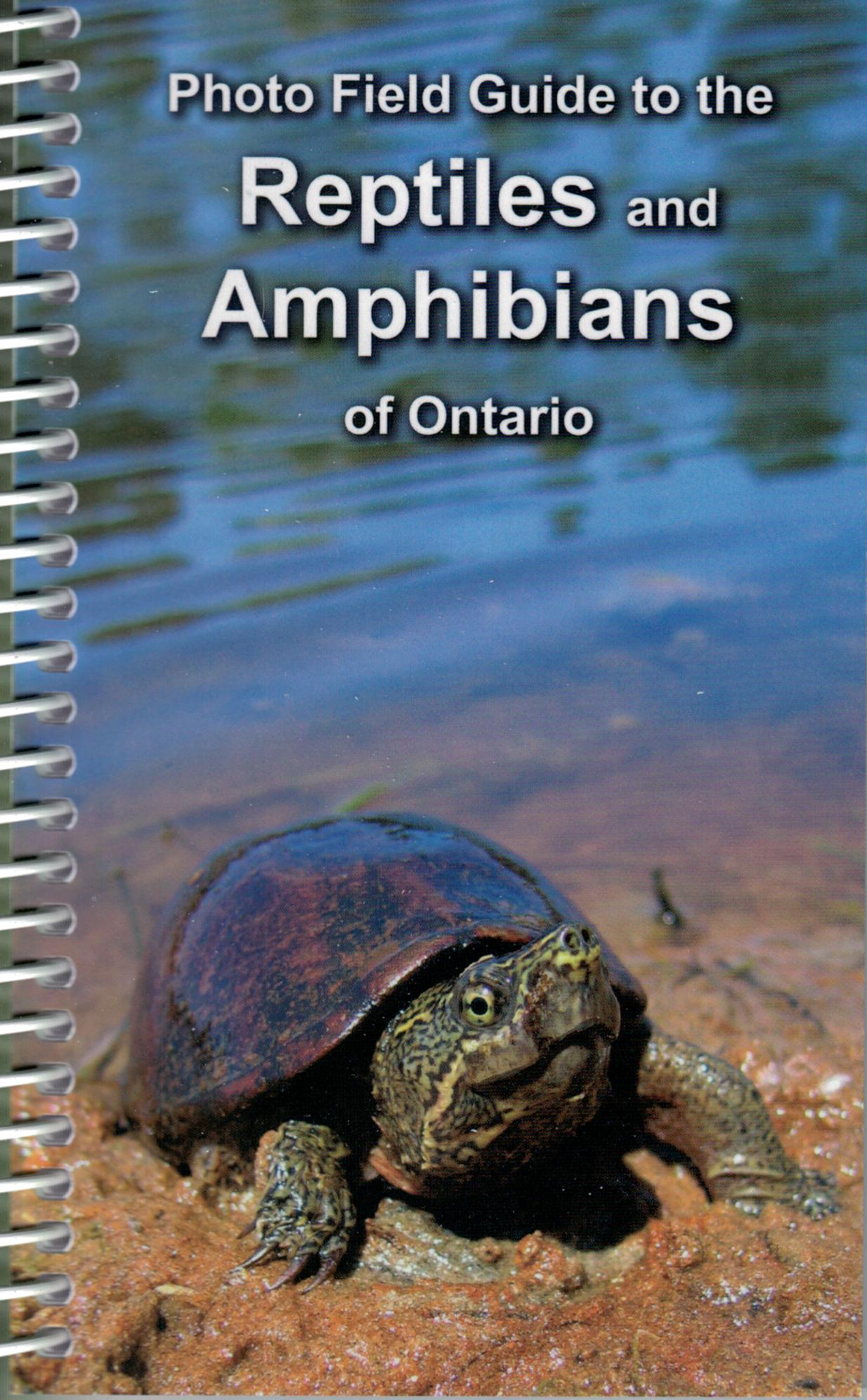 Photo Field Guide to the Reptiles and Amphibians of Ontario